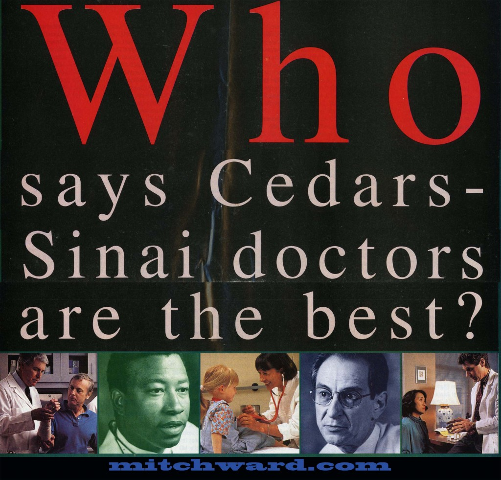 Mitch Ward as a doctor for Cedars Sinai, Hollywood California billboard series, newspaper inserts