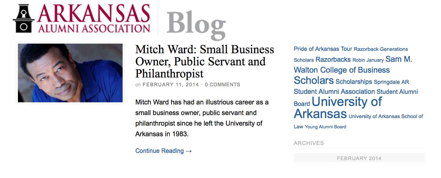 """Mitch Ward has had an illustrious career as a small business owner, public servant and philanthropist since he left the University of Arkansas in 1983.""  Harrison Grimwood, University Of Arkansas Alumni Association"