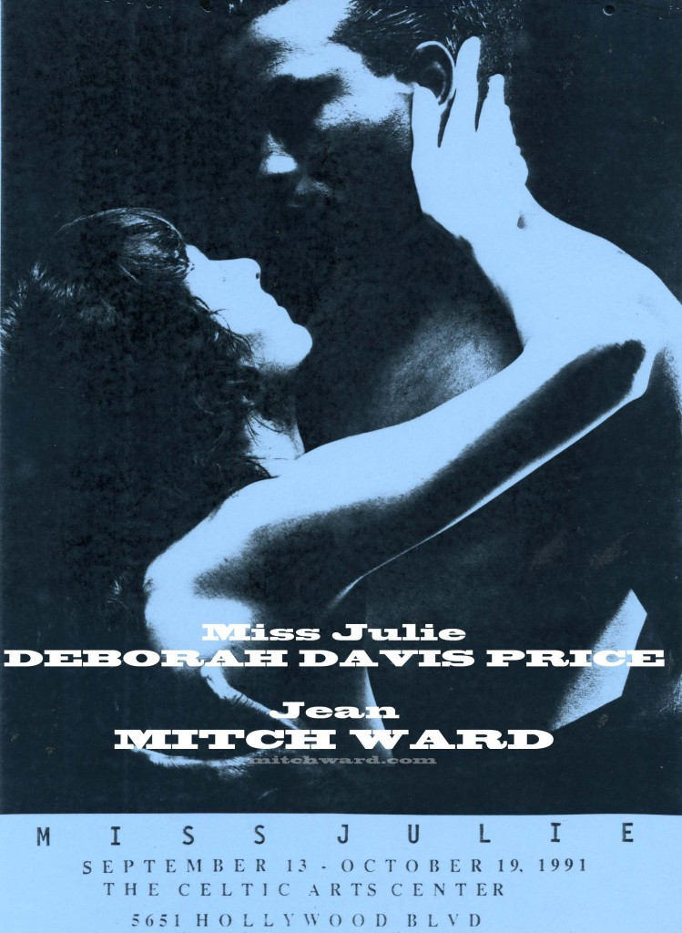 Mitch Ward and Deborah Davis-Price starred in the Hollywood premiere of Miss Julie an August Strindberg Classic  - both actors received high praise for their performance.